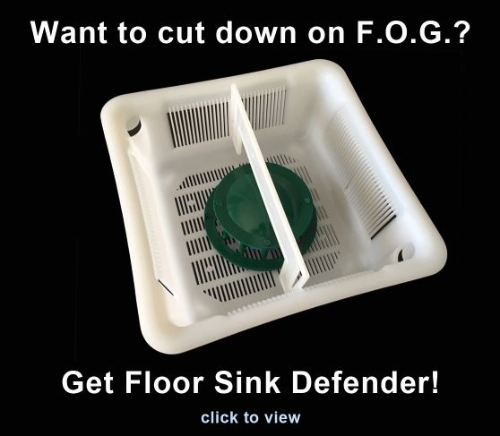 cut down on f.o.g. in floor sinks