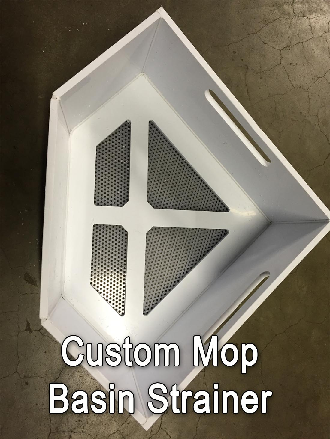 Triangle Shaped Mop Basin Strainer And Other Custom Sizes